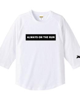 ALWAYS ON THE RUN七分袖